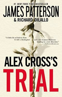 Alex Cross's TRIAL, James Patterson, Richard DiLallo, Good Book