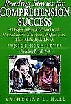 Reading Stories for Comprehension Success: Junior High Level Reading Level 7-9