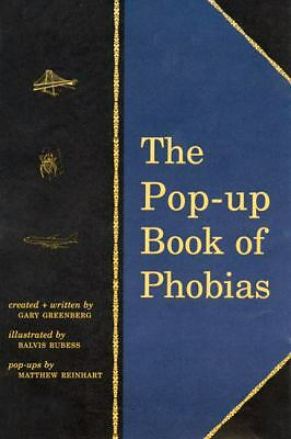 The Pop-Up Book of Phobias - Gary Greenberg - Very Good Condition