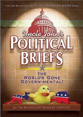 Uncle John's Political Briefs - Bathroom Readers' Institute - Good Condition