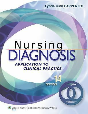 Nursing Diagnosis : Application to Clinical Practice by Lynda Juall Carpenito...