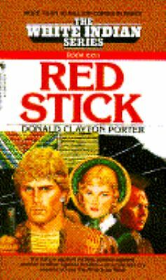 Red Stick (White Indian, No 26), Donald Clayton Porter, Good Book