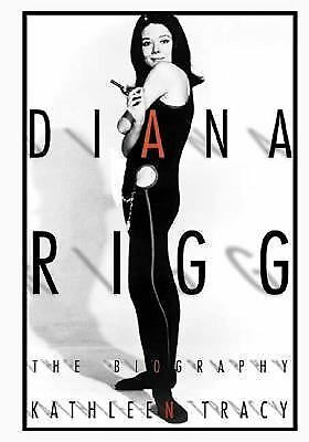 Diana Rigg: The Biography - Tracy, Kathleen - New Condition