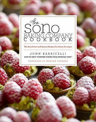 The SoNo Baking Company Cookbook: The Best Sweet and Savory Recipes for Every Oc