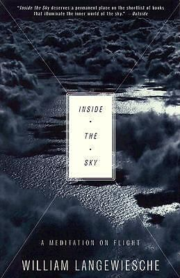 Inside the Sky: A Meditation on Flight, Langewiesche, William, Good Book