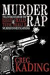 Murder Rap: The Untold Story of the Biggie Smalls & Tupac Shakur Murder Investig