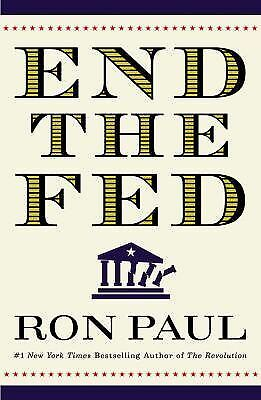 End the Fed - Ron Paul - Very Good Condition