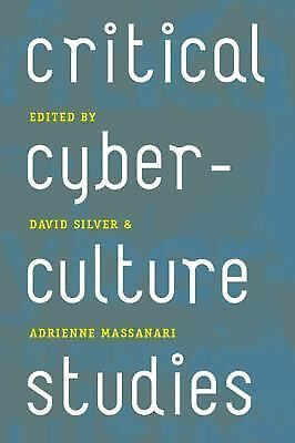 Critical Cyberculture Studies, , Good Book