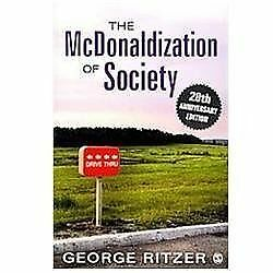 The McDonaldization of Society: 20th Anniversary Edition - Ritzer, George - Good