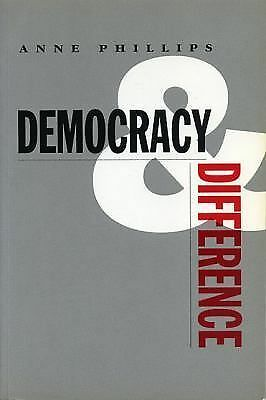Democracy and Difference, Phillips, Anne, Good Book
