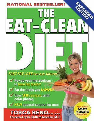 The Eat-Clean Diet: Fast Fat-Loss that lasts Forever!, Tosca Reno, Good Book