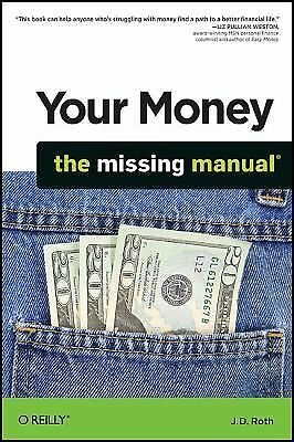 Your Money: The Missing Manual, J.D. Roth, Acceptable Book