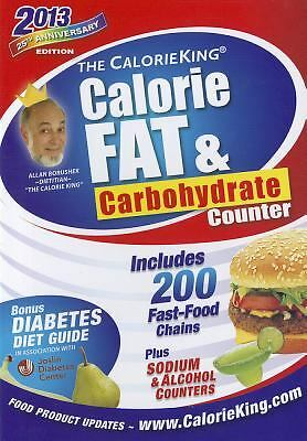The CalorieKing Calorie, Fat, & Carbohydrate Counter 2013, Allan Borushek, Good