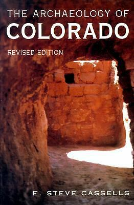 The Archaeology of Colorado, Cassells, E. Steve, Good Book