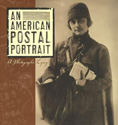 An American Postal Portrait : A Photographic Legacy by U. S. Postal Service...