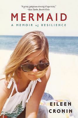 Mermaid: A Memoir of Resilience - Cronin, Eileen - New Condition