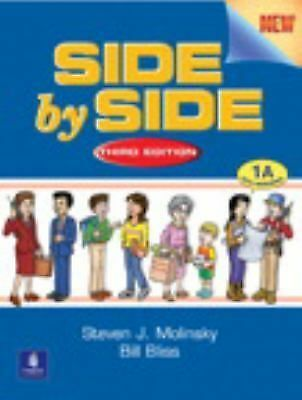 Side by Side 1 Student Book/Workbook 1A (bk. 1a), Bliss, Bill, Molinsky, Steven