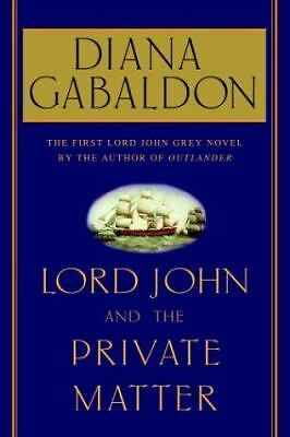 Lord John and the Private Matter - Gabaldon, Diana - Good Condition