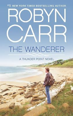 The Wanderer (Thunder Point) - Carr, Robyn - Good Condition