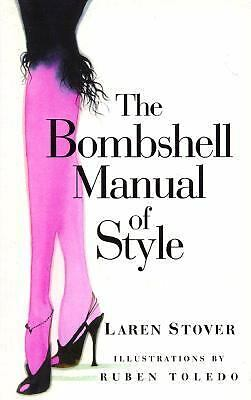 The Bombshell Manual of Style - Laren Stover, Nicole Burdette - Good Condition