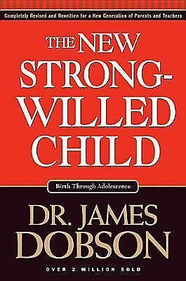The New Strong-Willed Child - Dobson, James - Acceptable Condition