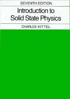 Introduction to Solid State Physics - Kittel, Charles - Good Condition