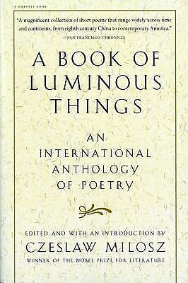 A Book of Luminous Things: An International Anthology of Poetry -  - Good Condit