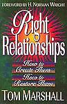Right Relationships, Marshall, Tom, Good Book