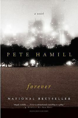 Forever: A Novel - Pete Hamill - Good Condition