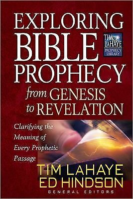 Exploring Bible Prophecy from Genesis to Revelation: Clarifying the Meaning of E