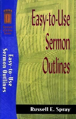 East-to-use Sermon Outlines, Russell E. Spray, Very Good Book