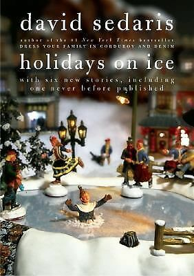Holidays on Ice - Sedaris, David - Good Condition