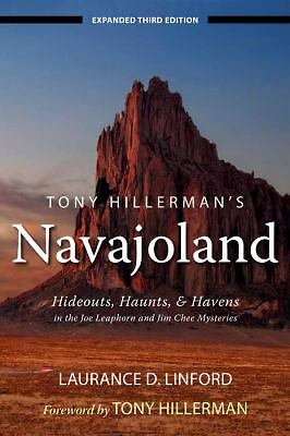 Tony Hillerman's Navajoland: Hideouts, Haunts, and Havens in the Joe Leaphorn an