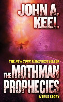 The Mothman Prophecies - Keel, John A. - Good Condition