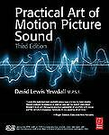 The Practical Art of Motion Picture Sound, Yewdall, David Lewis, Very Good Book