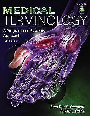 Medical Terminology: A Programmed Systems Approach, Jean Tannis Dennerll, Phylli
