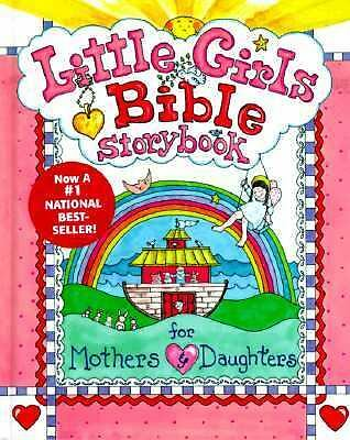 Little Girls Bible Storybook for Mothers and Daughters, Larsen, Carolyn, Good Bo