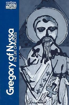 Gregory of Nyssa: The Life of Moses (Classics of Western Spirituality), Gregory