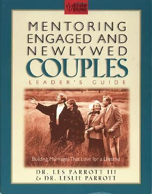 Mentoring Engaged and Newlywed Couples Leader's Guide: Building Marriages That L