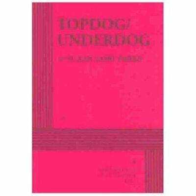 Topdog/Underdog - Acting Edition - Suzan-Lori Parks - Good Condition