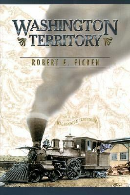 Washington Territory, Ficken, Robert E., Very Good Book