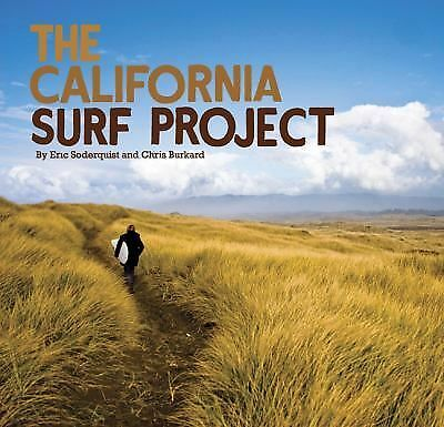 The California Surf Project, Burkard, Chris, Soderquist, Eric, Good Book