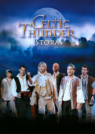 Celtic Thunder: Storm, Good DVD, Celtic Thunder Ltd, Celtic Thunder Ltd