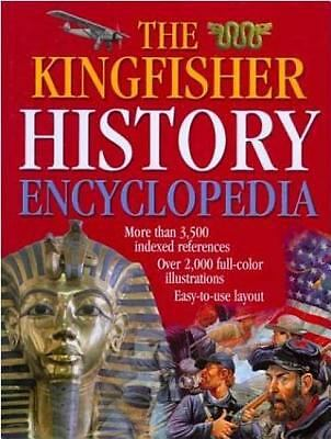 The Kingfisher History Encyclopedia (Kingfisher Family of Encyclopedias), Editor