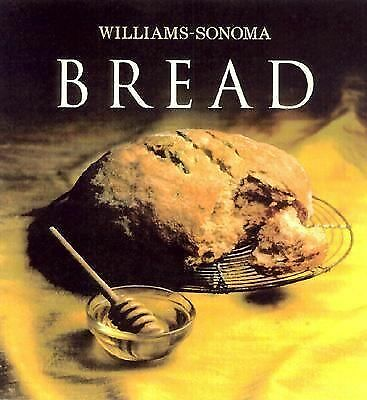 Williams-Sonoma Collection: Bread, Beth Hensperger, Chuck Williams, Good Book