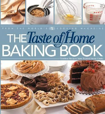 The Taste of Home Baking Book, Taste of Home Editors, Good Book