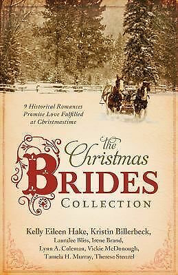 Christmas Brides Collection:  9 Historical Romances Promise Love Fulfilled at Ch