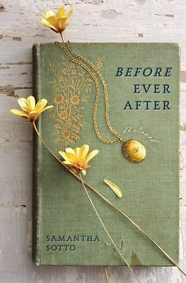 Before Ever After: A Novel, Sotto, Samantha, Good Book
