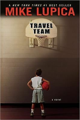 Travel Team - Lupica, Mike - Good Condition