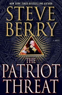 The Patriot Threat: A Novel (Cotton Malone), Berry, Steve, Acceptable Book